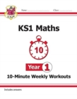 New KS1 Maths 10-Minute Weekly Workouts - Year 1 - Book