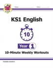 New KS1 English 10-Minute Weekly Workouts - Year 1 - Book