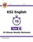 New KS2 English 10-Minute Weekly Workouts - Year 6 - Book