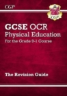 New GCSE Physical Education OCR Revision Guide - for the Grade 9-1 Course - Book