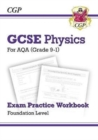 New Grade 9-1 GCSE Physics: AQA Exam Practice Workbook - Foundation - Book