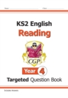 New KS2 English Targeted Question Book: Reading - Year 4 - Book