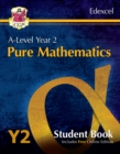 New A-Level Maths for Edexcel: Pure Mathematics - Year 2 Student Book (with Online Edition) - Book