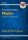 New Functional Skills Maths: Edexcel Entry Level 3 - Study & Test Practice (for 2020 & beyond) - Book