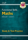 New Functional Skills Edexcel Maths Level 1 - Study & Test Practice (with Online Edition) - Book