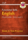 New Functional Skills English: City & Guilds Entry Level 3 - Study & Test Practice for 2019 & beyond - Book