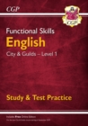 New Functional Skills English: City & Guilds Level 1 - Study & Test Practice (for 2019 & beyo - Book