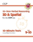 New 11+ CEM 10-Minute Tests: Non-Verbal Reasoning 3D & Spatial - Ages 9-10 (with Online Edition) - Book