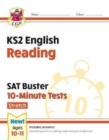 New KS2 English SAT Buster 10-Minute Tests: Reading - Stretch (for the 2021 tests) - Book