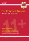 New Kent Test 11+ GL Practice Papers (with Parents' Guide & Online Edition) - Book
