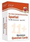 New 11+ GL Revision Question Cards: Non-Verbal Reasoning Spatial - Ages 10-11 - Book