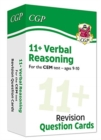 New 11+ CEM Revision Question Cards: Verbal Reasoning - Ages 9-10 - Book