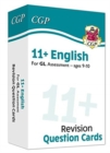 New 11+ GL Revision Question Cards: English - Ages 9-10 - Book