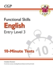 New Functional Skills English Entry Level 3 - 10 Minute Tests (for 2020 & beyond) - Book