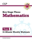 New KS3 Maths 10-Minute Weekly Workouts - Year 8 - Book