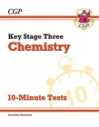New KS3 Chemistry 10-Minute Tests (with answers) - Book