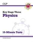 New KS3 Physics 10-Minute Tests (with answers) - Book