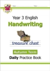 New KS2 Handwriting Daily Practice Book: Year 3 - Autumn Term - Book