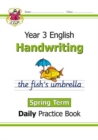 New KS2 Handwriting Daily Practice Book: Year 3 - Spring Term - Book