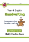 New KS2 Handwriting Daily Practice Book: Year 4 - Summer Term - Book