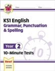 New KS1 English 10-Minute Tests: Grammar, Punctuation & Spelling - Year 2 - Book