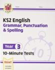 New KS2 English 10-Minute Tests: Grammar, Punctuation & Spelling - Year 3 - Book