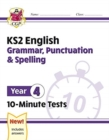 New KS2 English 10-Minute Tests: Grammar, Punctuation & Spelling - Year 4 - Book