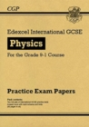 New Edexcel International GCSE Physics Practice Papers - for the Grade 9-1 Course - Book