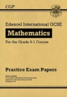 New Edexcel International GCSE Maths Practice Papers: Higher - for the Grade 9-1 Course - Book