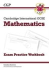 New Cambridge International GCSE Maths Exam Practice Workbook - Core & Extended - Book