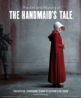 The Art and Making of The Handmaid's Tale - Book