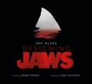 Joe Alves: Designing Jaws - Book