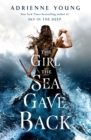 The Girl the Sea Gave Back - Book
