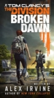 Tom Clancy's The Division: Broken Dawn - Book