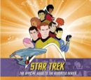 Star Trek: The Official Guide to the Animated Series - Book