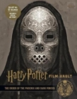 Harry Potter: The Film Vault - Volume 8: The Order of the Phoenix and Dark Forces - Book