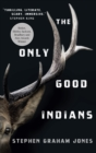 The Only Good Indians - eBook