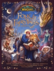 World of Warcraft: Folk & Fairy Tales of Azeroth - Book