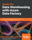 Hands-On Data Warehousing with Azure Data Factory : ETL techniques to load and transform data from various sources, both on-premises and on cloud - eBook
