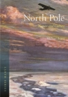 North Pole : Nature and Culture - Book