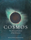 Cosmos : The Art and Science of the Universe - Book