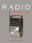 Radio : Making Waves in Sound - Book