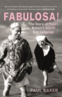 Fabulosa! : The Story of Polari, Britain's Secret Gay Language - Book