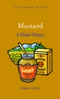 Mustard : A Global History - eBook