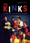 The Kinks : Songs of the Semi-detached - Book