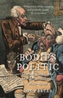 Bodies Politic : Disease, Death and Doctors in Britain, 1650-1900 - Book
