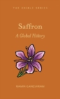Saffron : A Global History - Book