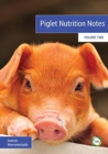 Piglet Nutrition Notes : 2 - Book