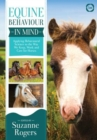 Equine Behaviour in Mind : Applying Behavioural Science to the Way We Keep, Work and Care for Horses - Book