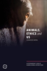 Animals, Ethics and Us : A Veterinary's View of Human-Animal Interactions - Book